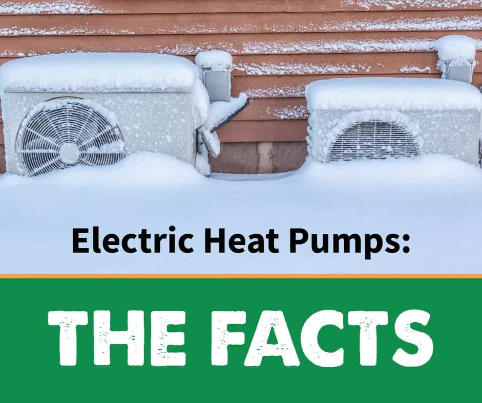 Electric Heat Pumps: The Facts